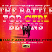 "Halt and Catch Fire (T1) La ""prehistoria"" del PC"